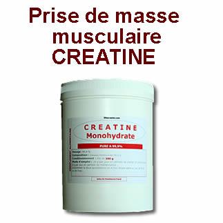 prise et augmentation masse musculaire creatine monohydrate